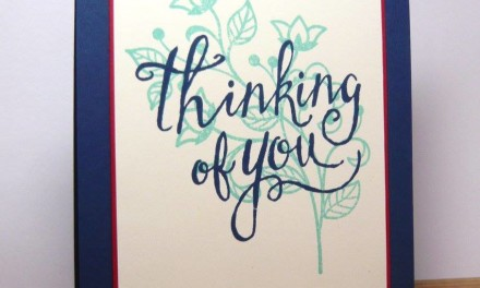 Pals Paper Arts Challenge #307 – Thinking of You!
