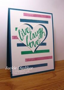 Live Laugh Love Jackie Diediker StampinUp