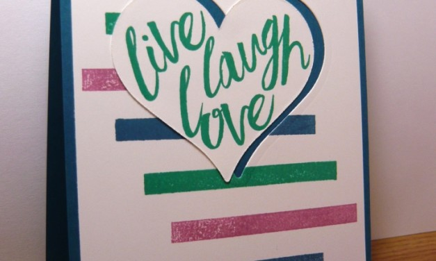 Live Laugh Love!