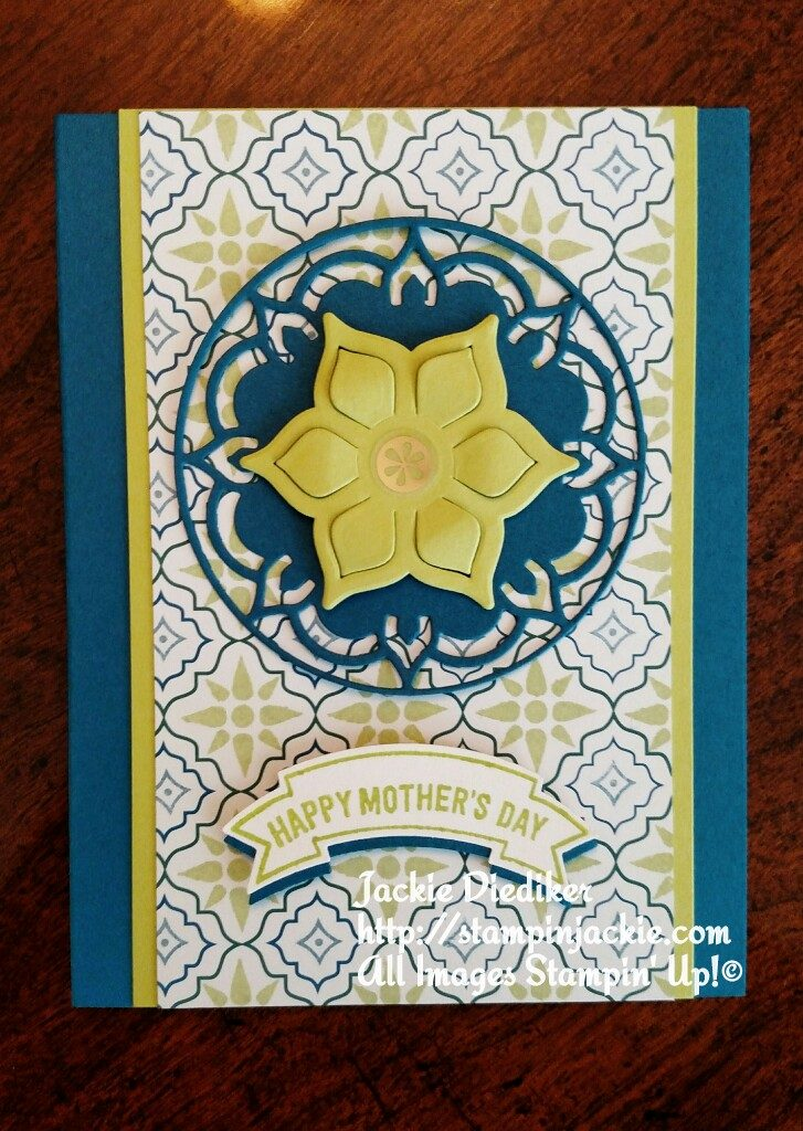 Eastern Palace Mothers Day Jackie Diediker Stampin Up