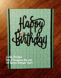 Happy Birthday Thinlits Jackie Diediker Stampin Up