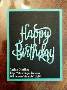 Happy Birthday Emerald Envy Thinlits Jackie Diediker Stampin Up