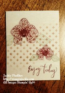 Enjoy Today Climbing Orchid Jackie Diediker Stampin Up
