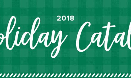 Fall 2018 Holiday Catalog is Live!